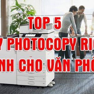 top 5 may photocopy van phong 2020