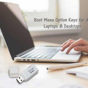 Phím Tắt Vào BIOS Và Boot Options Của Các Hãng Máy Tính