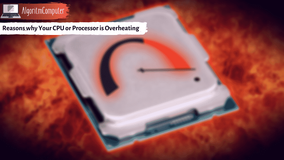 Reasons-why-Your-CPU-or-Processor-is-Overheating