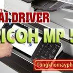 Tải driver máy photocopy ricoh MP 5054