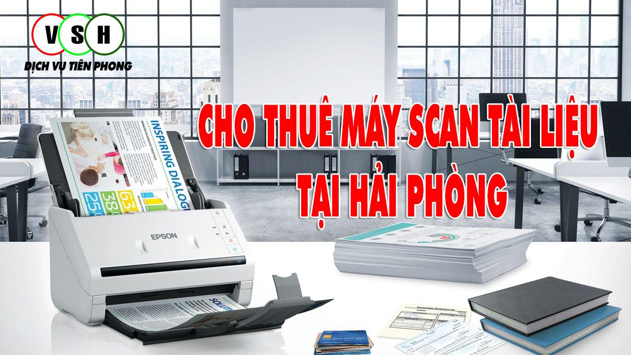 Cho thuê máy scan tại hải Phòng
