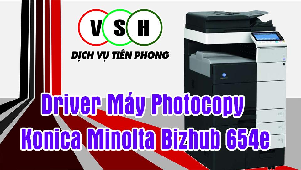 driver Máy Photocopy Konica Minolta Bizhub 654e