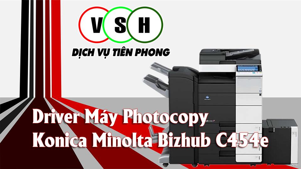 driver Máy Photocopy Konica Minolta Bizhub C454e